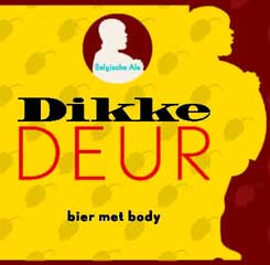"""""""Dikke Deur"""" Ale, Stout en Blond…op de fles !"""