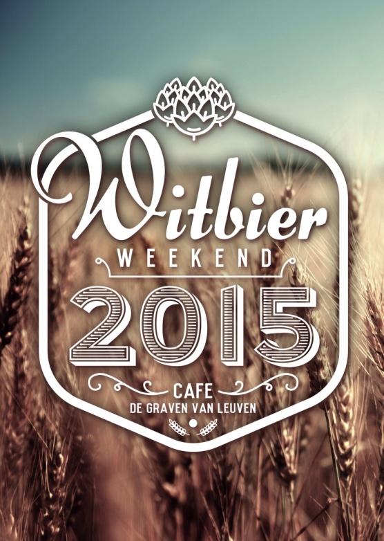 Witbier Weekend bij De Graven van Leuven (6 en 7 Juni)